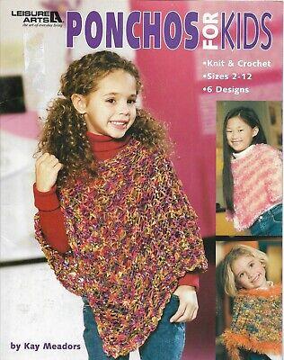 PONCHOS For KIDS-Knit & Crochet-Sizes 2-12  6 Designs  (Ponchos For Kids)