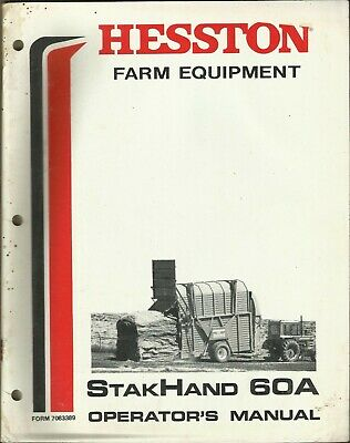 Hesston Farm Equipment Stakhand 60a Form 7083389 Tractor Operators Manual