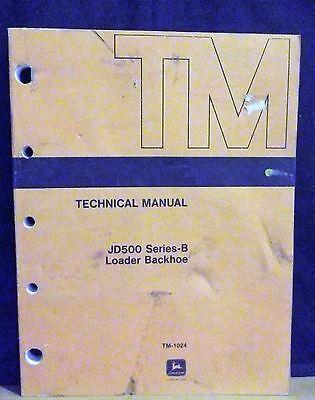 John Deere Jd Technical Manual Tm-1024 500 Series B Loader Backhoe 1969 Original