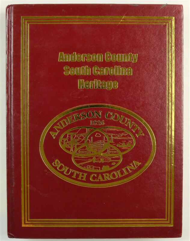 Anderson County, South Carolina Belton Clemson Easley Iva SC Family History Book