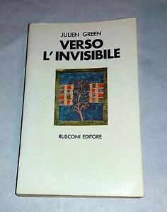 Verso-l-039-invisibile-diario-1958-1966-di-Julien-Green-Rusconi-1973