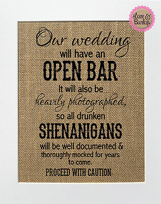 Burlap Signs (8x10 Our Wedding Will Have An Open Bar / Burlap Print Sign UNFRAMED / Rustic)