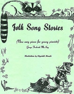 Easy Folk Song (FOLK SONG STORIES-GEORGE FREDERICK MCKAY, NEW EASY PIANO PIECES/CHILDREN ILLUS. )