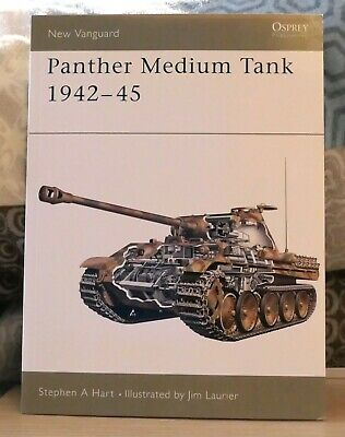 Osprey New Vanguard 67 - Panther Medium Tank 1942-45  Stephen Hart & Jim Laurier