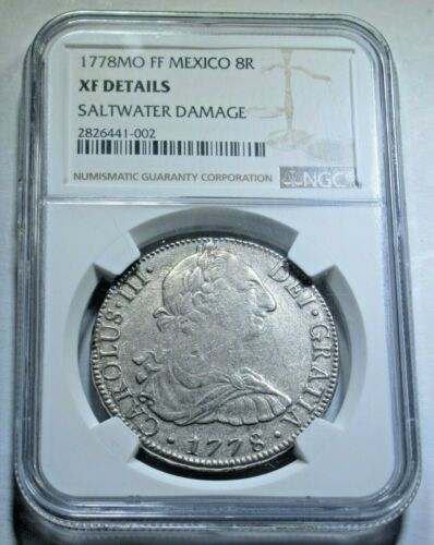 Shipwreck NGC XF Details 1778 Mexico Silver 8 Reales Antique Dollar Pirate Coin