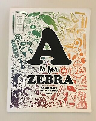 A is for Zebra, Sean Tejaratchi, Typography Wordplay Activity Coloring Book -