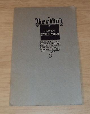 "RARE 1923 Concert RECITAL Program~""IRWIN NYIREGYHAZI""~Piano Classics~Long Beach~"