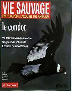 """Vie Sauvage n°12- 1986 : Le Condor Vautour du Nouveau Monde - France - État : Occasion : Objet ayant été utilisé. Consulter la description du vendeur pour avoir plus de détails sur les éventuelles imperfections. Commentaires du vendeur : """"Bon Etat Général"""" - France"""