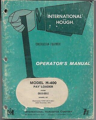 International Ih Hough H-400 Payloader Operators Manual Original 1967