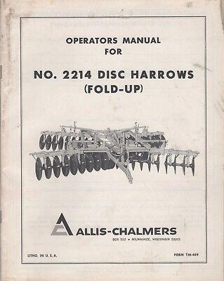 Allis-chalmers Disc Harrows No.2214 Fold-up Operators Manual Tm-469 414