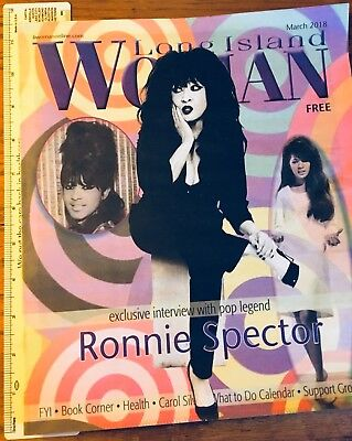 RONNIE SPECTOR The Ronettes Long Island Woman Magazine March 2018 FREE US Shipng