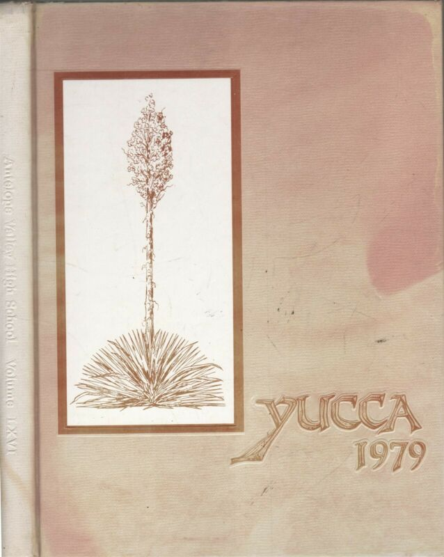 Yearbook Antelope Valley High School Lancaster, California Yucca 1979