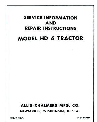 Allis Chalmers Hd6 Hd-6 Crawler Tractor Service Manual