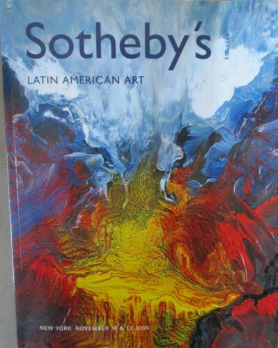 Auction Catalog Sotheby's Latin American Art, NY November 16 & 17, 2004