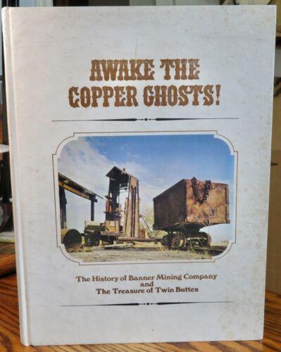 Banner Mining Company history book 1968 copper Anamax Mining Arizona