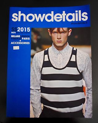 showdetails SS 2015 Men Collections + Accessories Milano Paris