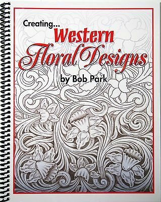 Creating Western Floral Designs by Bob Park