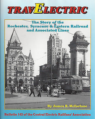 TravElectric - The Story of ROCHESTER, SYRACUSE & EASTERN RAILROAD & Asso. Lines