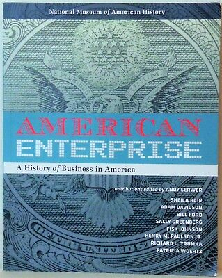 American Enterprise  A History Of Business In America   2014   Edt  Andy Serwer