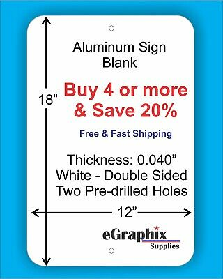 White Aluminum Sign Blank 12 X 18 X 0.040 W 2 Holes Double Sided Inoutdoor