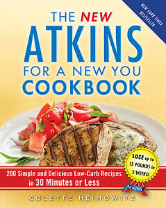 The New Atkins for a New You Cookbook Brand New Keto