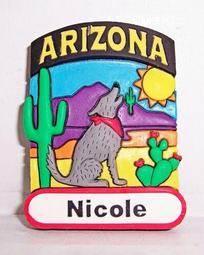 Magnet Souvenir Arizona Name Nicole Arizona Coyote Laser Cut Rubber New 3D