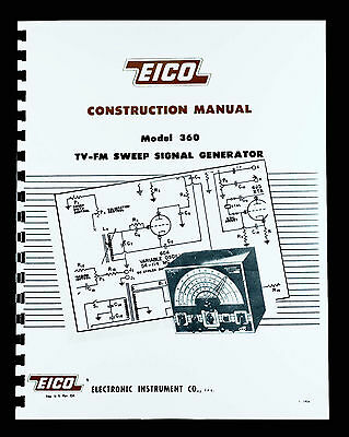 Eico 360 Tv-fm Sweep Signal Generator Construction Manual