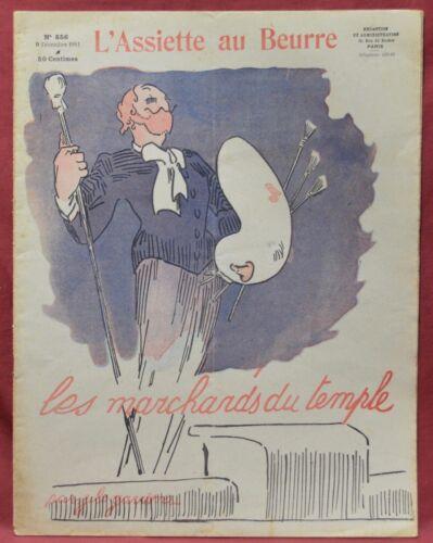 Assiette au Beurre N˚556  9 Décembre 1911 Les Marchands du Temple par Garrene