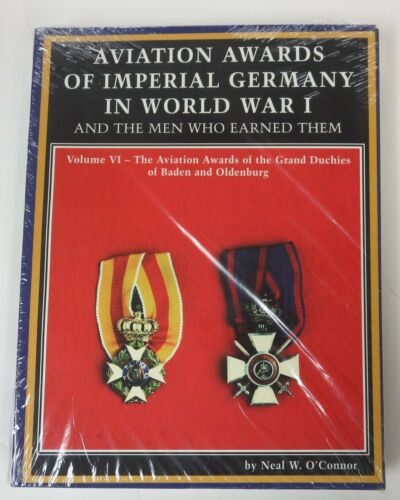 Book AVIATION AWARDS of IMPERIAL GERMANY in WW1 Vol.6 BADEN & OLDENBURG O