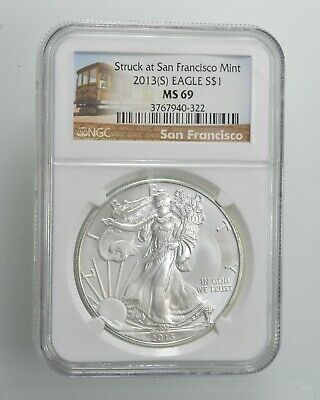 MS69 2013-(S) American Silver Eagle - San Francisco - Graded NGC *602