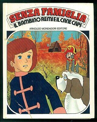 LEOCATA MARIO SENZA FAMIGLIA IL BAMBINO REMI E IL CANE CAPI MONDADORI 1979 TV
