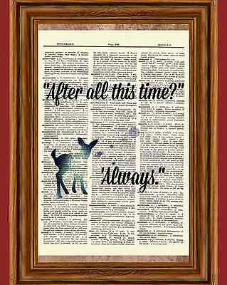 Harry Potter Dictionary Art Print Snape After All this Time Always Quote (Harry Potter After All This Time Always)