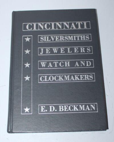 Cincinnati Silversmiths Jewelers Watch & Clockmakers E.D. Beckman Book 1975