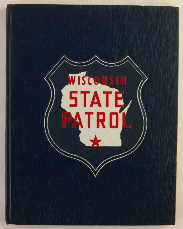 Wisconsin State Patrol 1967 Yearbook WI Police Department History Book