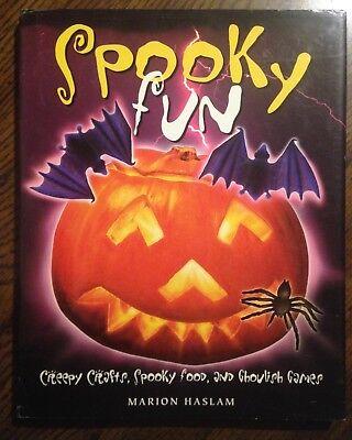 Spooky Fun Creepy Crafts Food & Ghoulish Games Halloween Costumes Marion Haslam](Halloween Ghoulish Food)