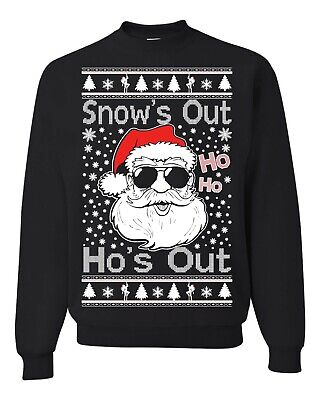 Bad Christmas Sweaters (Snow's Out Ho's Out, Bad Santa Christmas Sweatshirt, Funny Christmas)