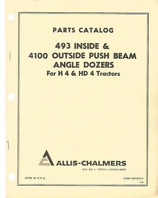 Allis Chalmers H4 H4d Inside Outside Angle Dozers Only Parts Manual