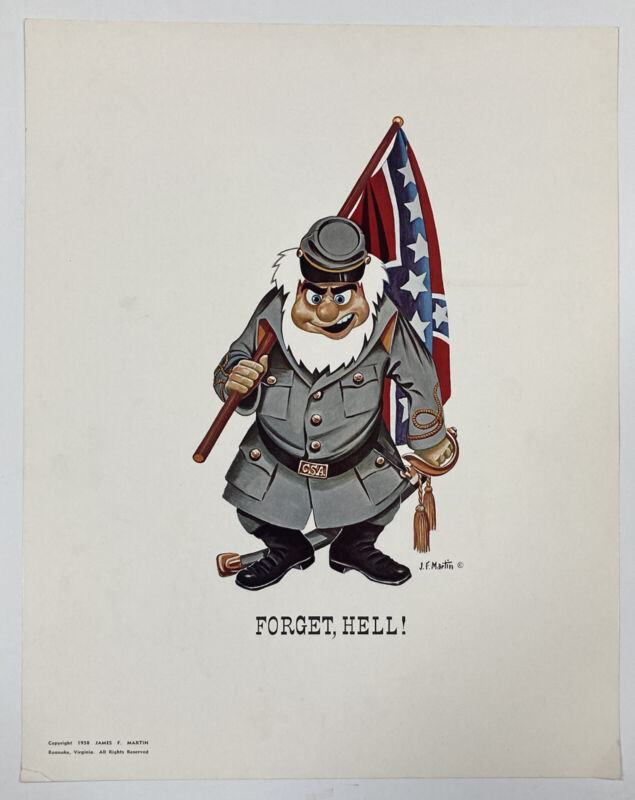 Forget, Hell! James F. Martin 1958 Rebel CSA Poster