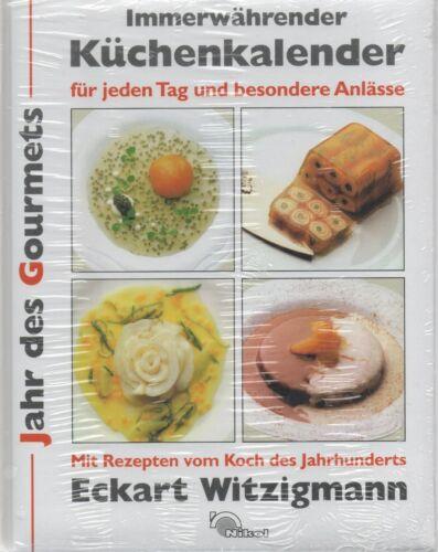 Immerwährender Küchenkalender Für jeden Tag und besondere Anlässe *Witzigmann