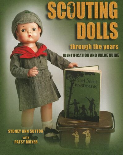 Collect Scouting Dolls Girl Scouts Camp Fire Etc. (1920s - 2003) / Book + Values