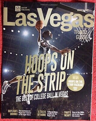 LAS VEGAS TRAVEL GUIDE MARCH 2017 HOOPS THE STRIP BEST COLLEGE BASKETBALL