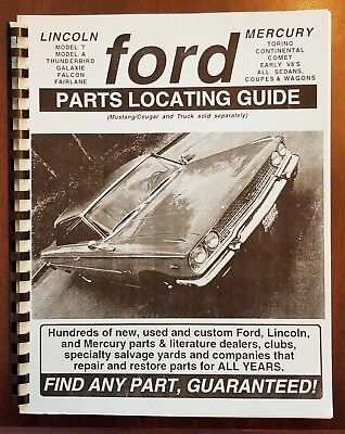 Ford Parts Locating Guide by David R. Gimbel and Adam Gimbel 1999 Ed. Parts Locating Guide