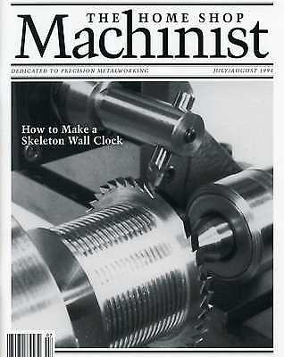 Home Shop Machinist Magazine Vol.13 No.4 July/August 1994
