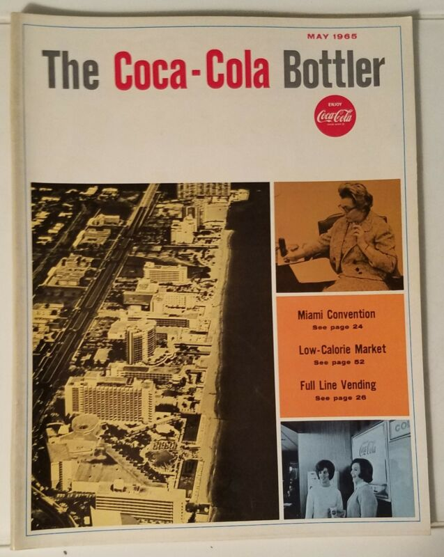 THE COCA-COLA BOTTLER - VINTAGE MAGAZINE - MAY 1965