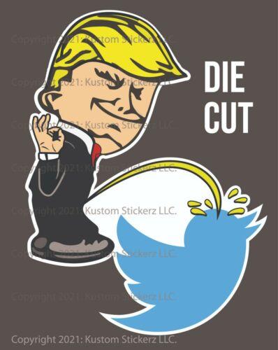 "2021 DONALD TRUMP CALVIN PEE Decal Bumper Sticker Anti-Twitter - 5"" UV RESISTANT"