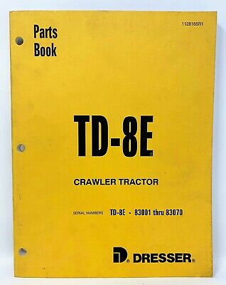 1128165r1 Dresser Td8e Crawler Tractor Parts Manual For Serial 83001 - 83070