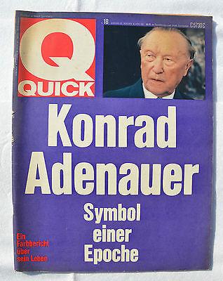 QUICK 1967 Nr. 18: KONRAD ADENAUER+ Symbol einer Epoche