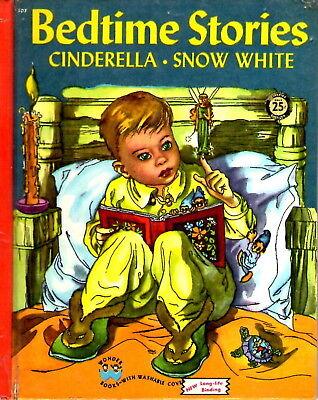 Wonder Book #507 Bedtime Stories 1946 Cinderella, Snow - Bedtime Stories Snow White