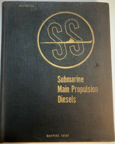 Submarine Main Propulsion Diesels (NavPers 16161) hardcover June 1946
