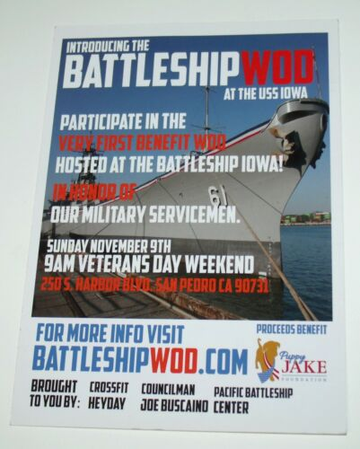"""RARE NEW 2014 First Battleship WOD at the USS Iowa Invitation San Pedro CA 5""""x7"""""""